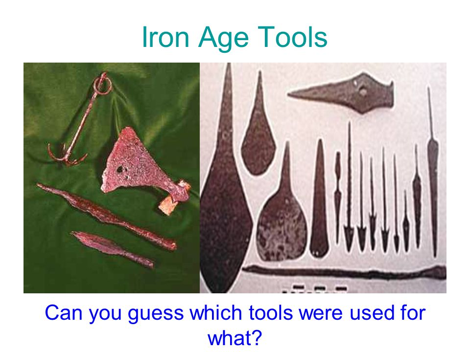 Can you guess which tools were used for what