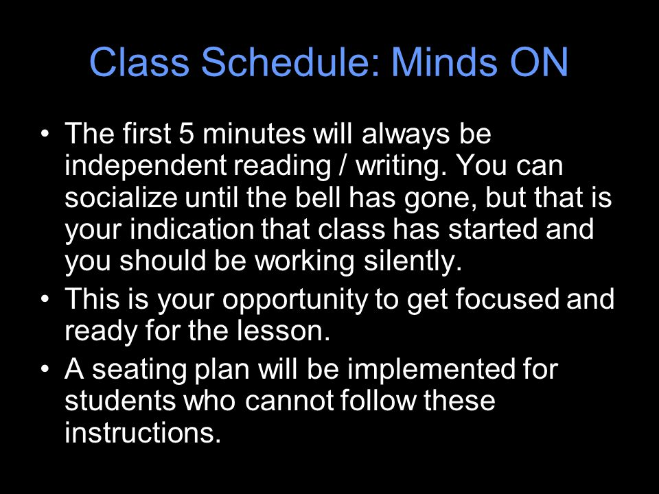Class Schedule: Minds ON