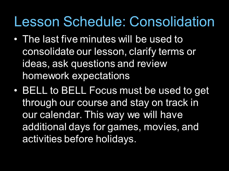 Lesson Schedule: Consolidation