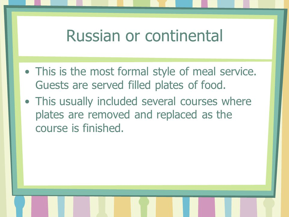 Russian or continental