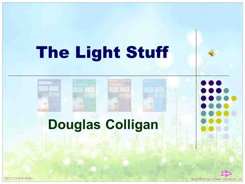 The Light Stuff Douglas Colligan