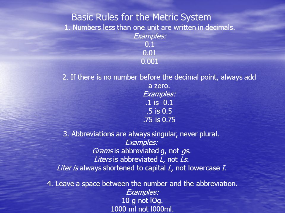Basic Rules for the Metric System