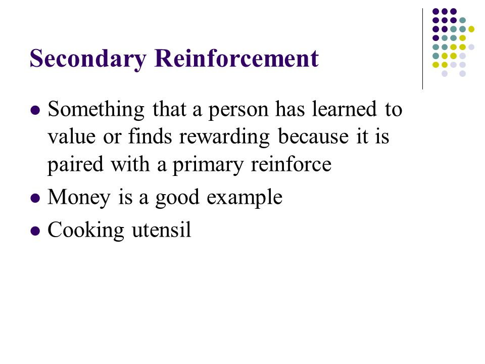 Secondary Reinforcement