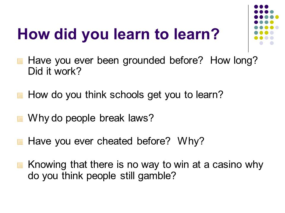 How did you learn to learn