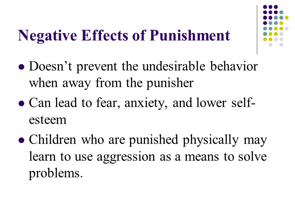 Negative Effects of Punishment