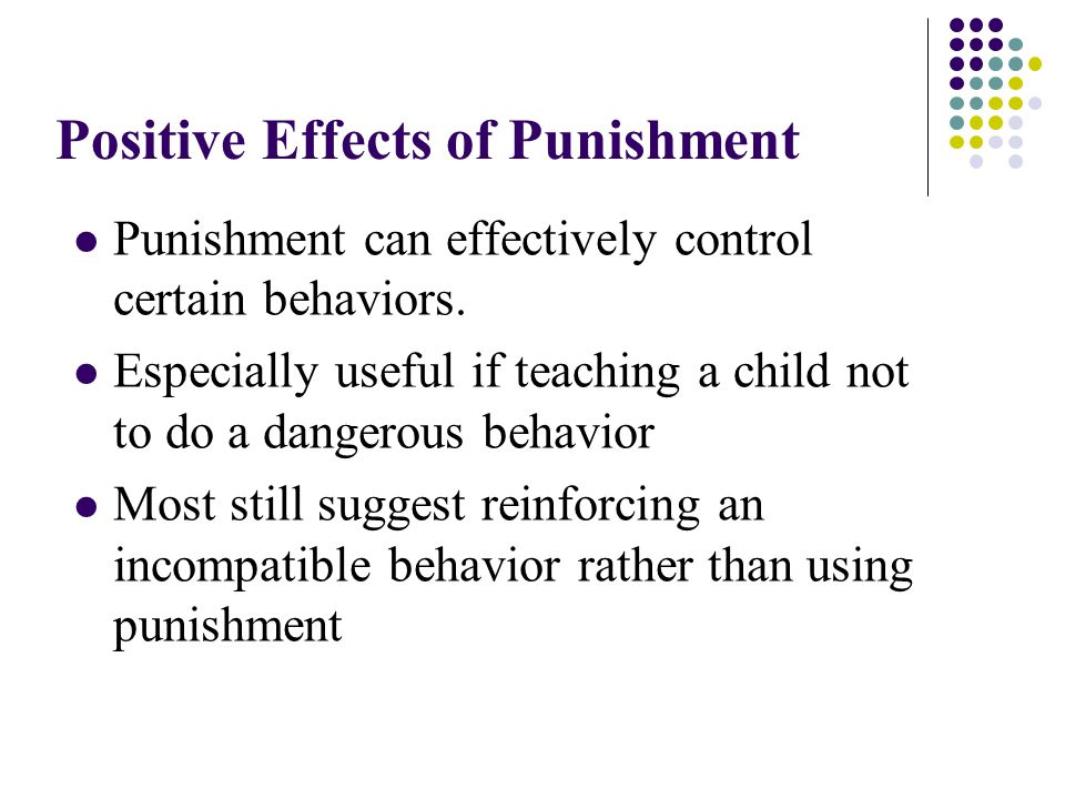 Positive Effects of Punishment