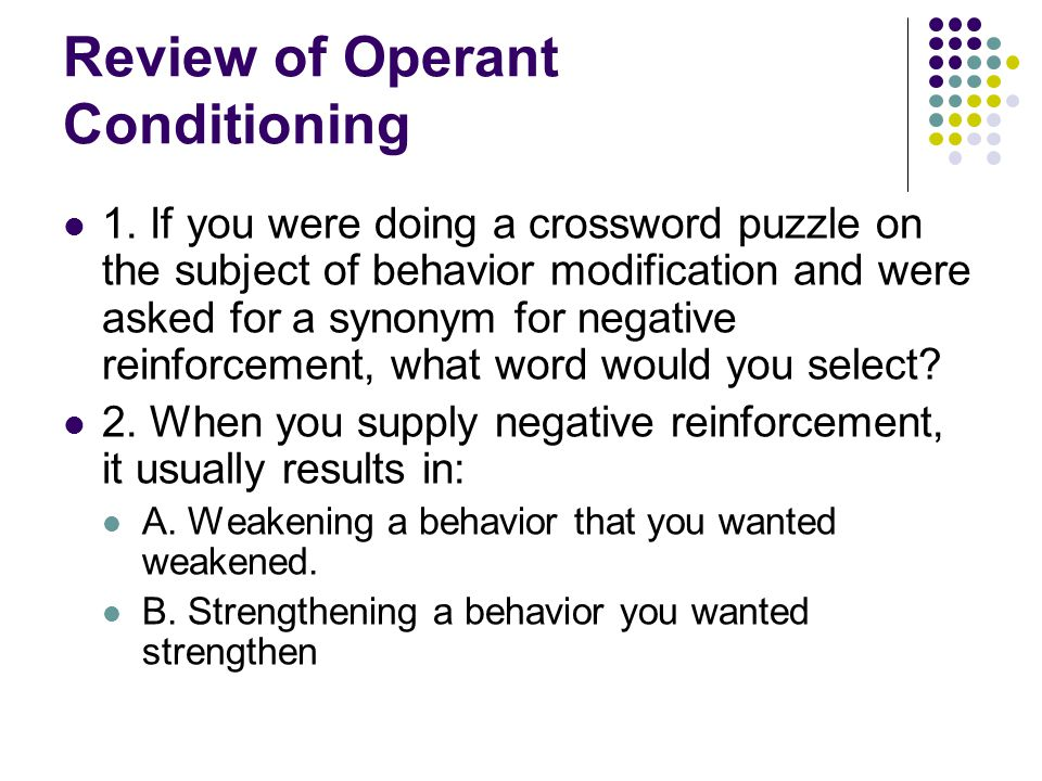 Review of Operant Conditioning