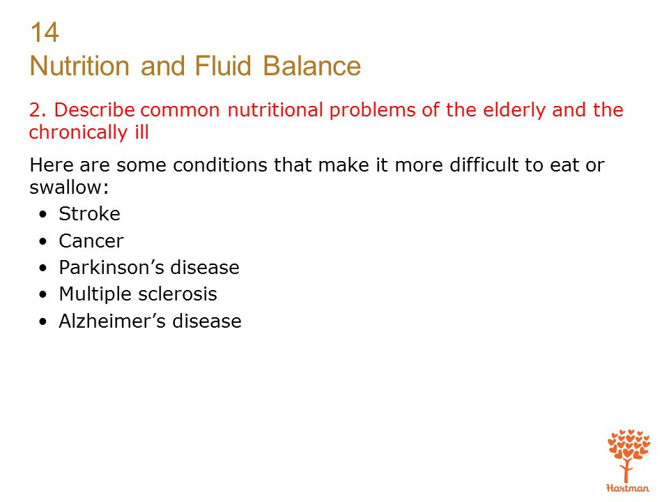 2. Describe common nutritional problems of the elderly and the chronically ill