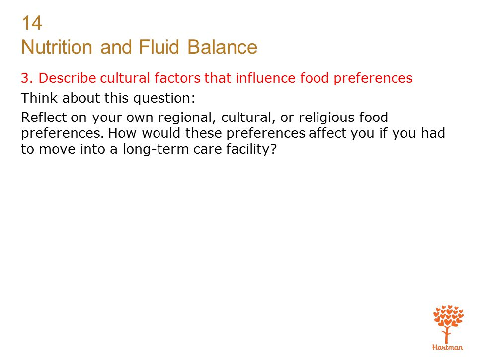 3. Describe cultural factors that influence food preferences