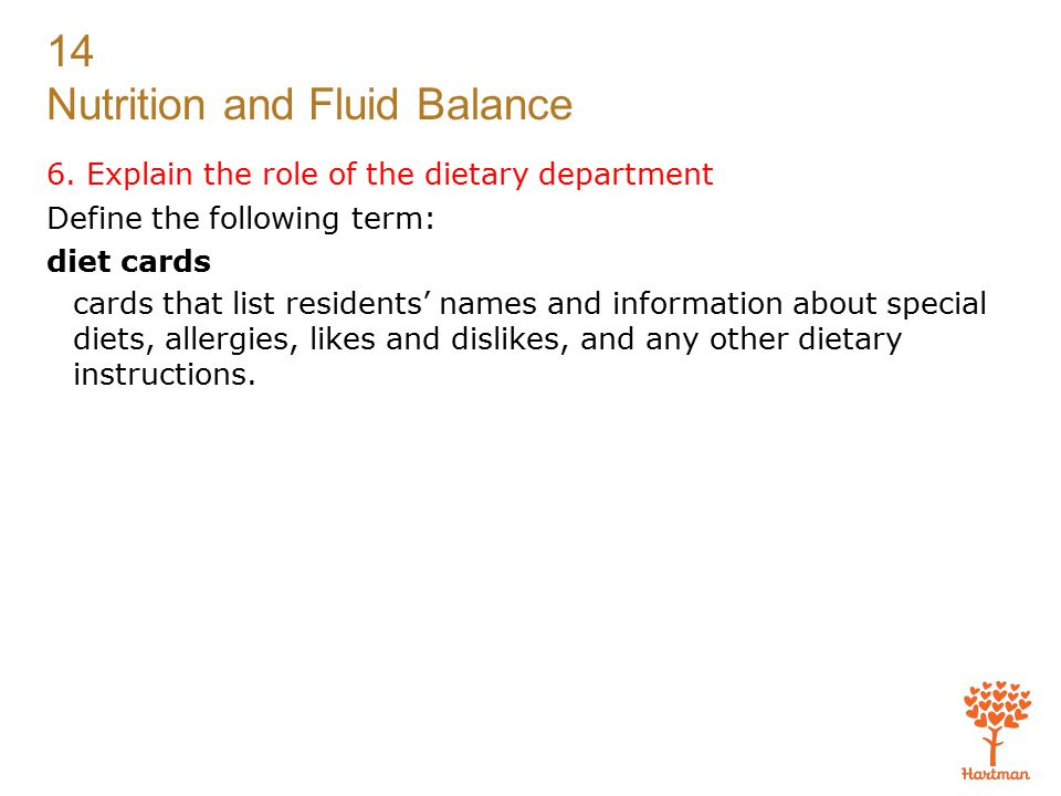 6. Explain the role of the dietary department