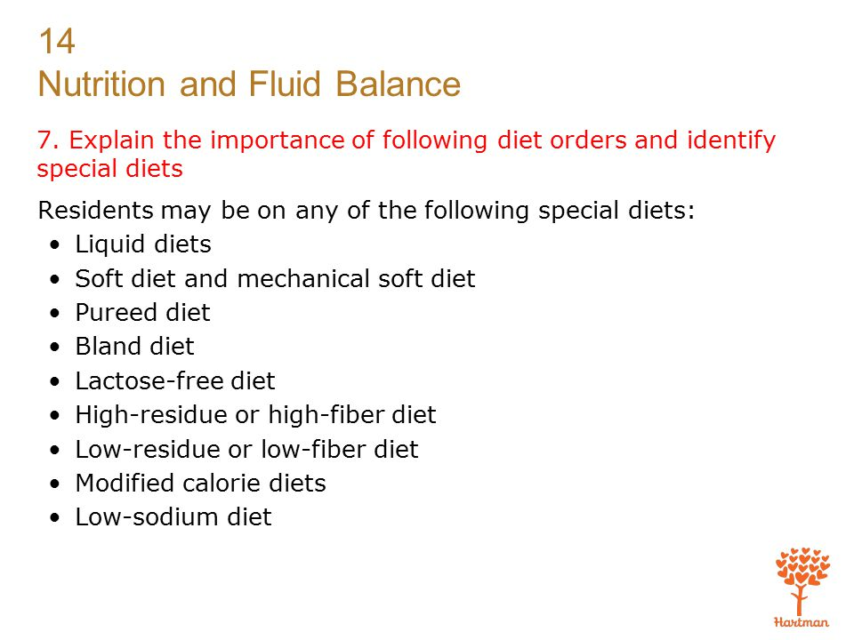 7. Explain the importance of following diet orders and identify special diets