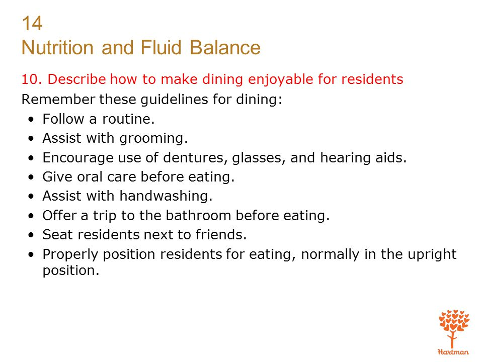 10. Describe how to make dining enjoyable for residents