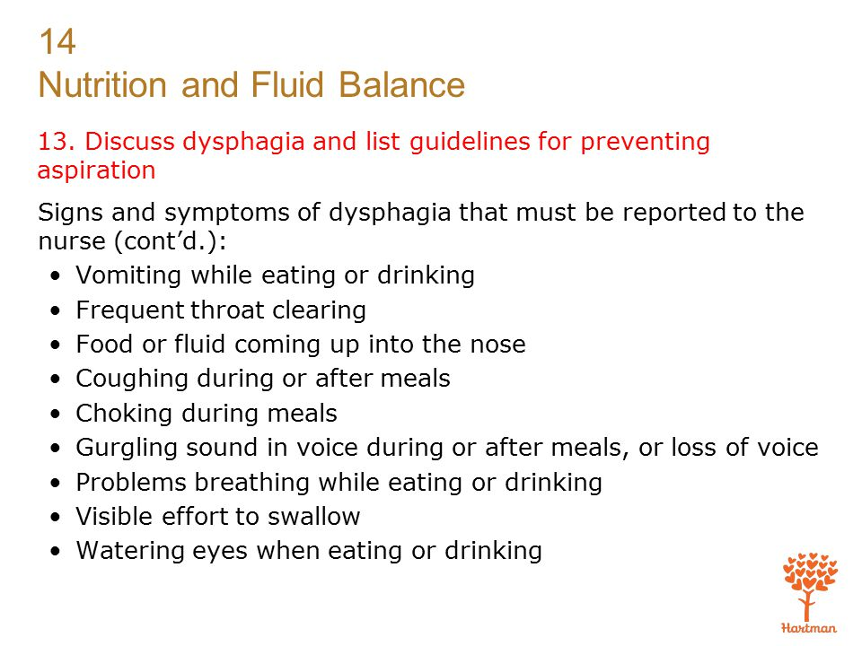 13. Discuss dysphagia and list guidelines for preventing aspiration