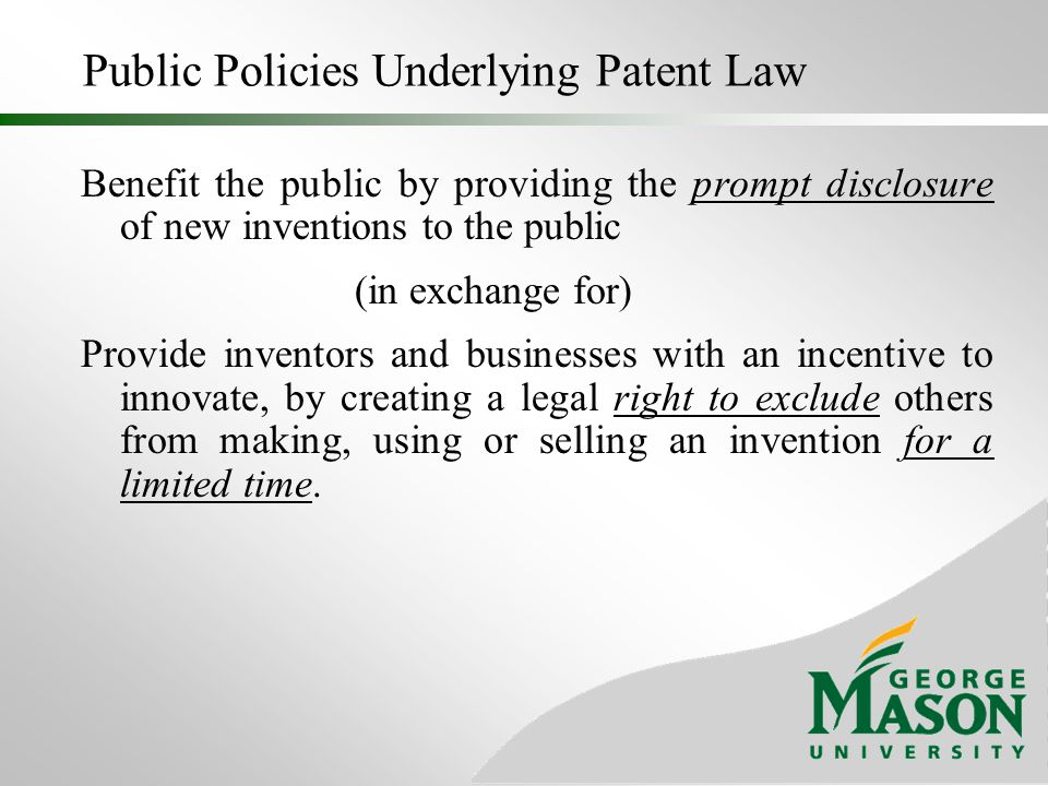Public Policies Underlying Patent Law