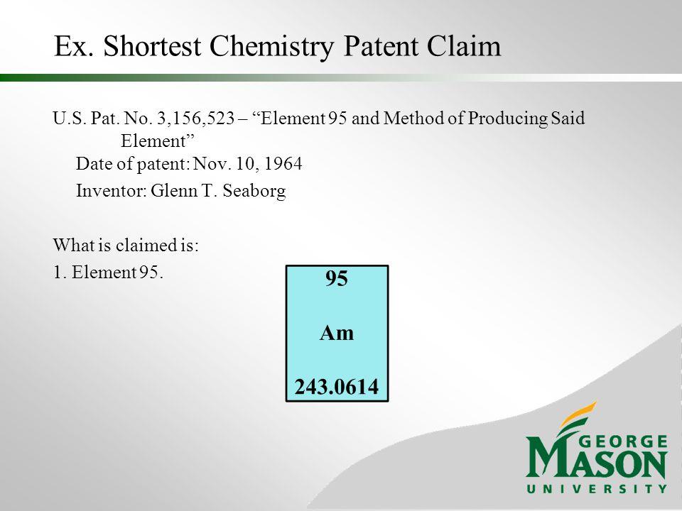 Ex. Shortest Chemistry Patent Claim