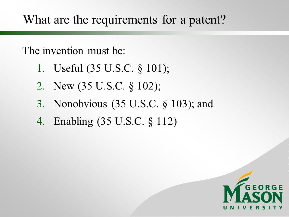 What are the requirements for a patent