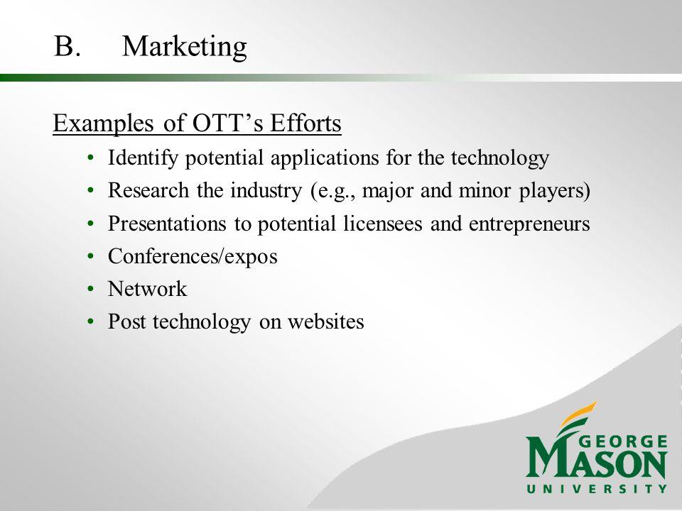 B. Marketing Examples of OTT's Efforts