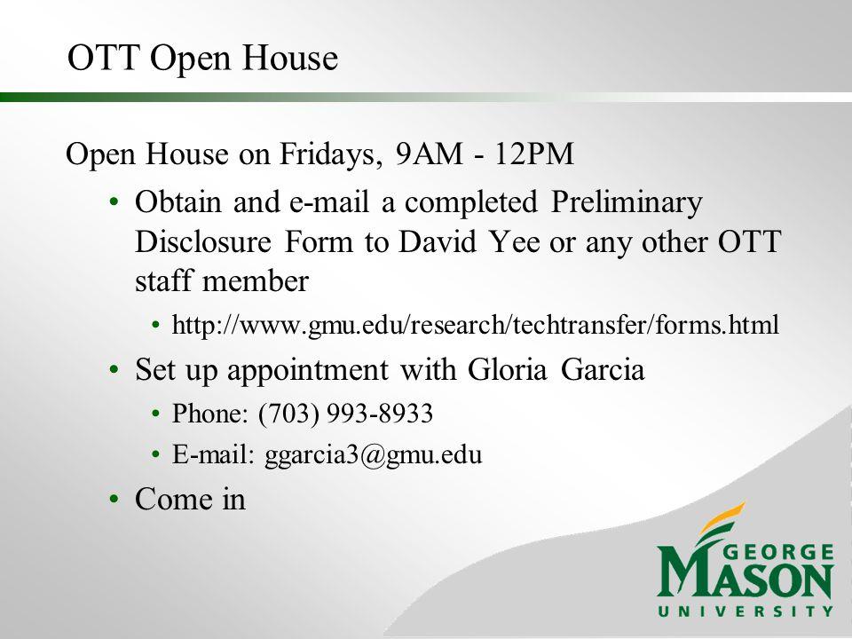 OTT Open House Open House on Fridays, 9AM - 12PM