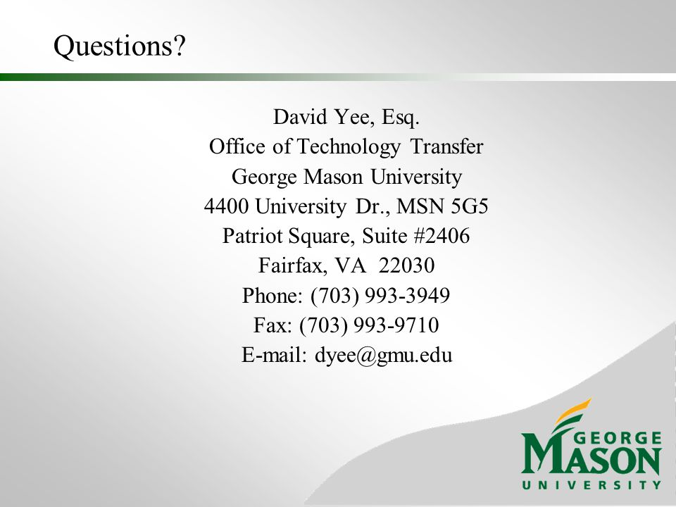 Questions David Yee, Esq. Office of Technology Transfer