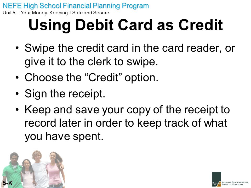 Using Debit Card as Credit
