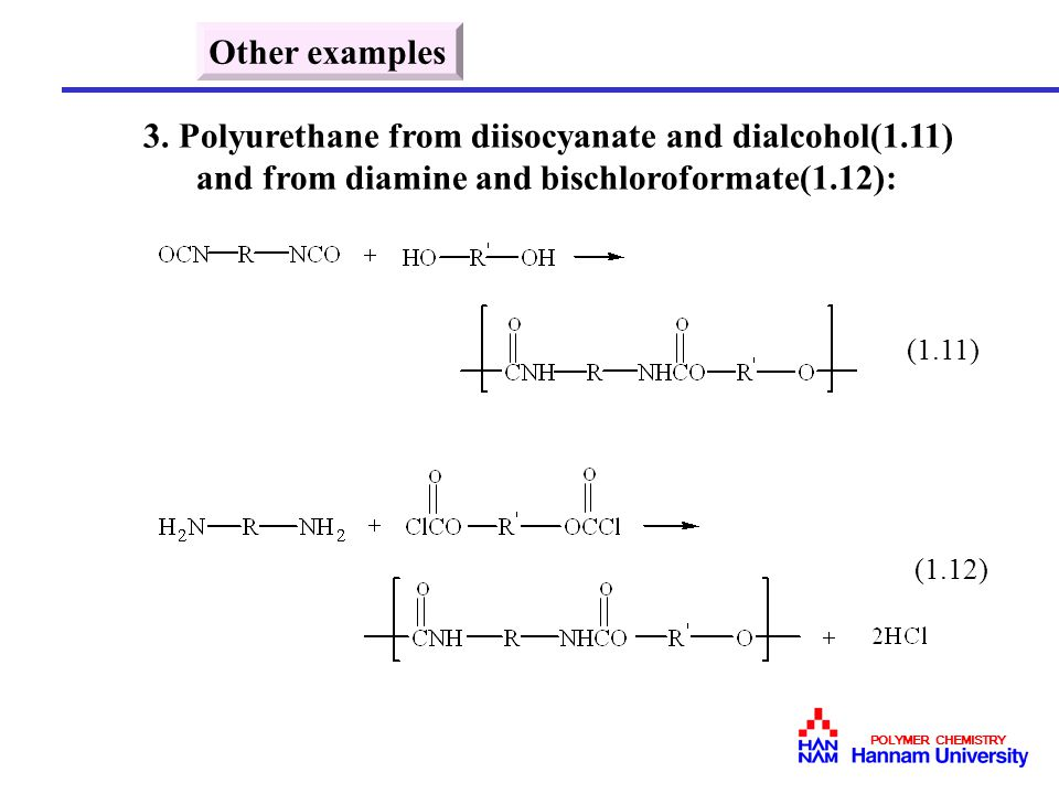 3. Polyurethane from diisocyanate and dialcohol(1.11)