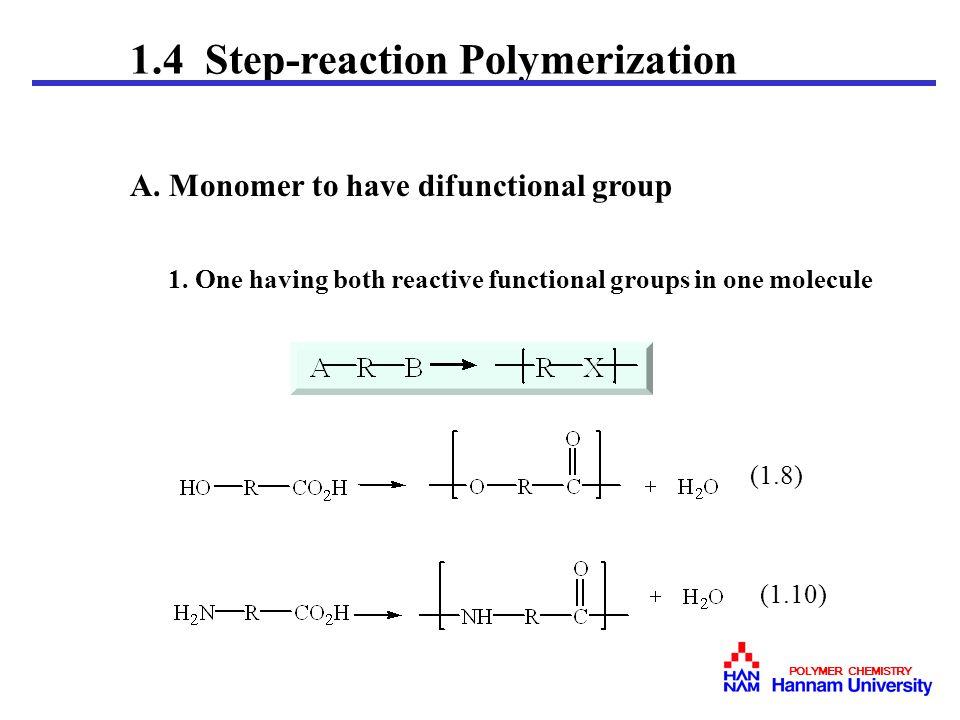 1.4 Step-reaction Polymerization