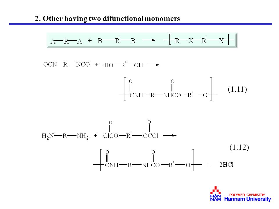 2. Other having two difunctional monomers