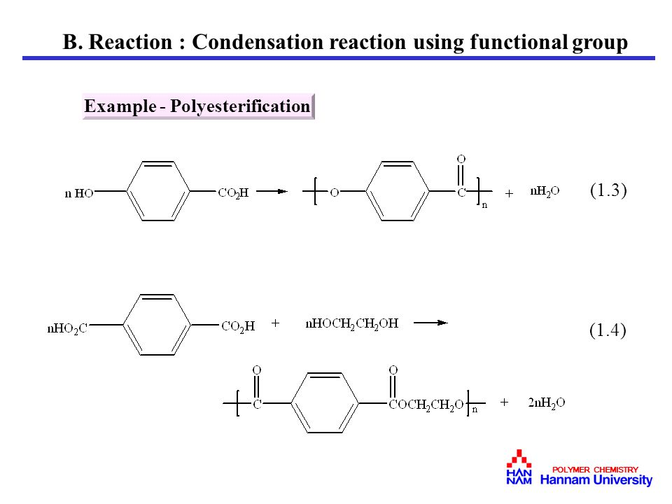 B. Reaction : Condensation reaction using functional group