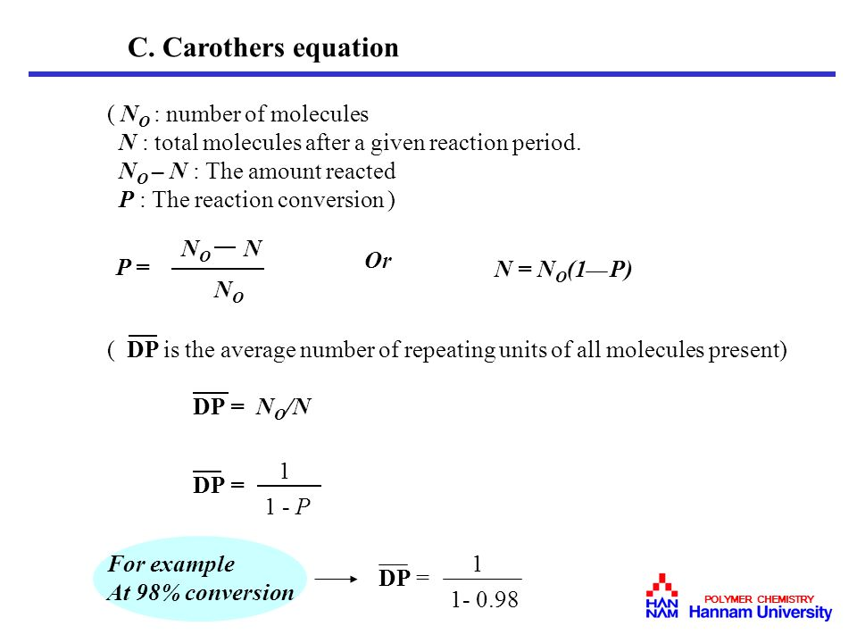 C. Carothers equation ( NO : number of molecules