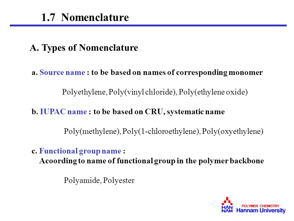 1.7 Nomenclature A. Types of Nomenclature