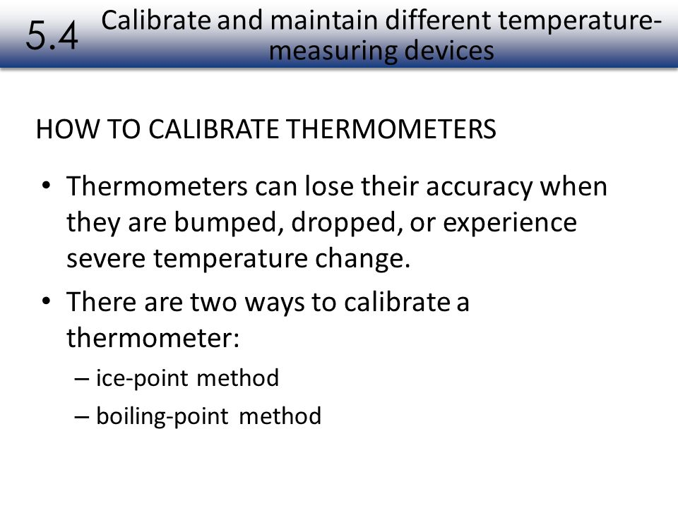 Calibrate and maintain different temperature-measuring devices
