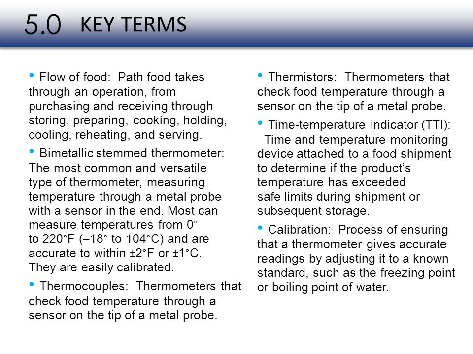 5.0 KEY TERMS • Flow of food: Path food takes