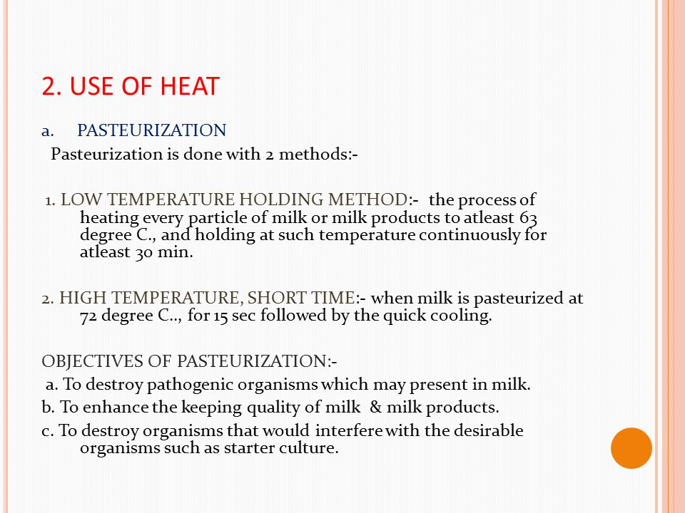 2. USE OF HEAT a. PASTEURIZATION