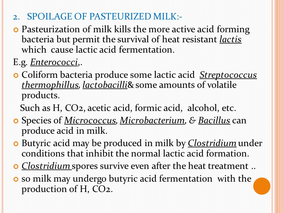 2. SPOILAGE OF PASTEURIZED MILK:-