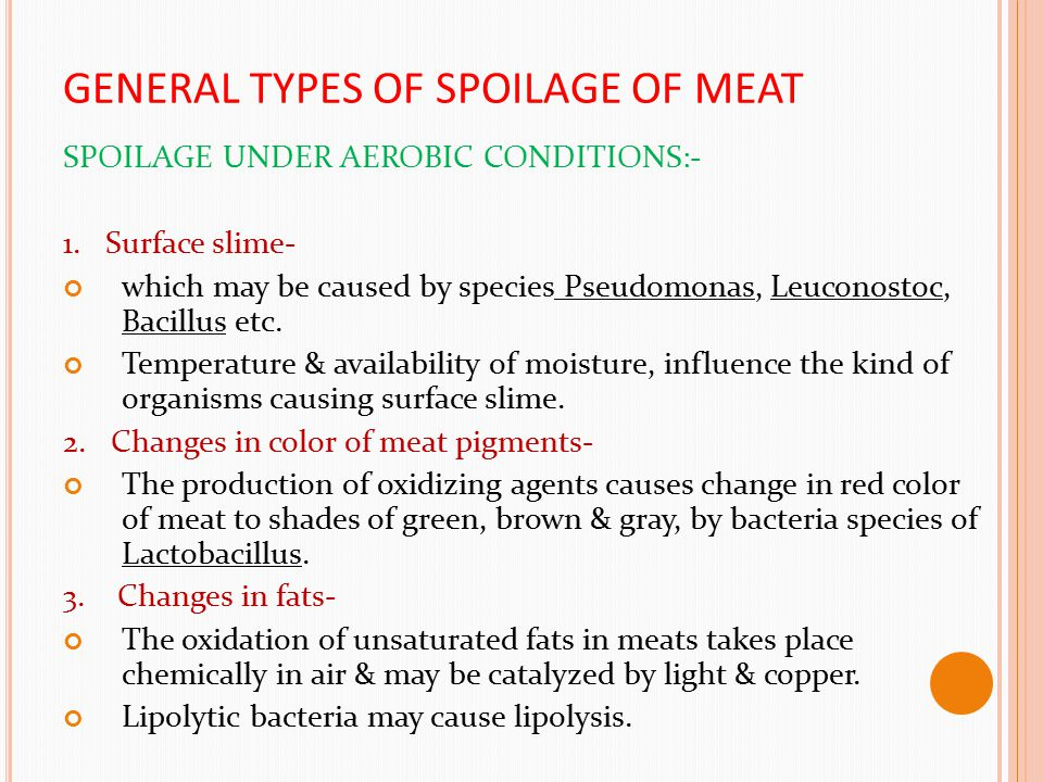 GENERAL TYPES OF SPOILAGE OF MEAT