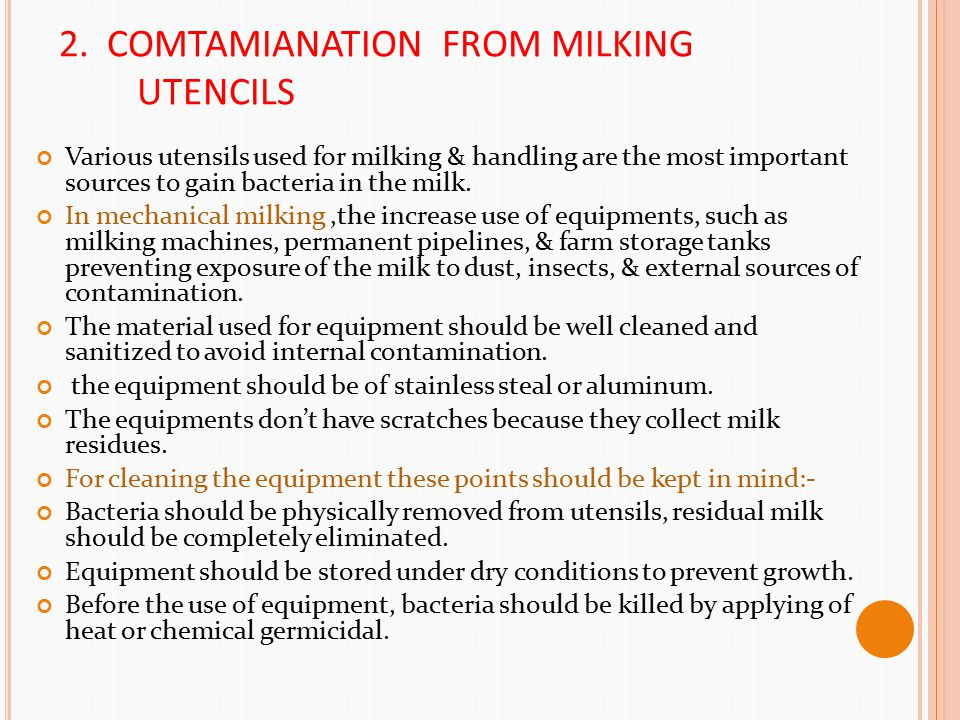 2. COMTAMIANATION FROM MILKING UTENCILS