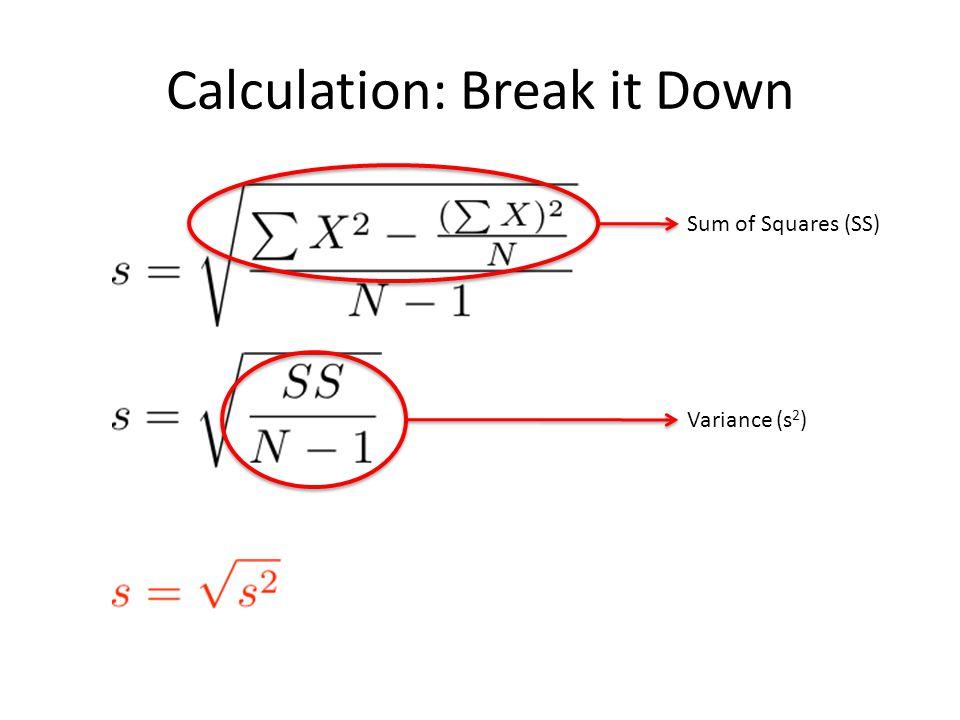Calculation: Break it Down