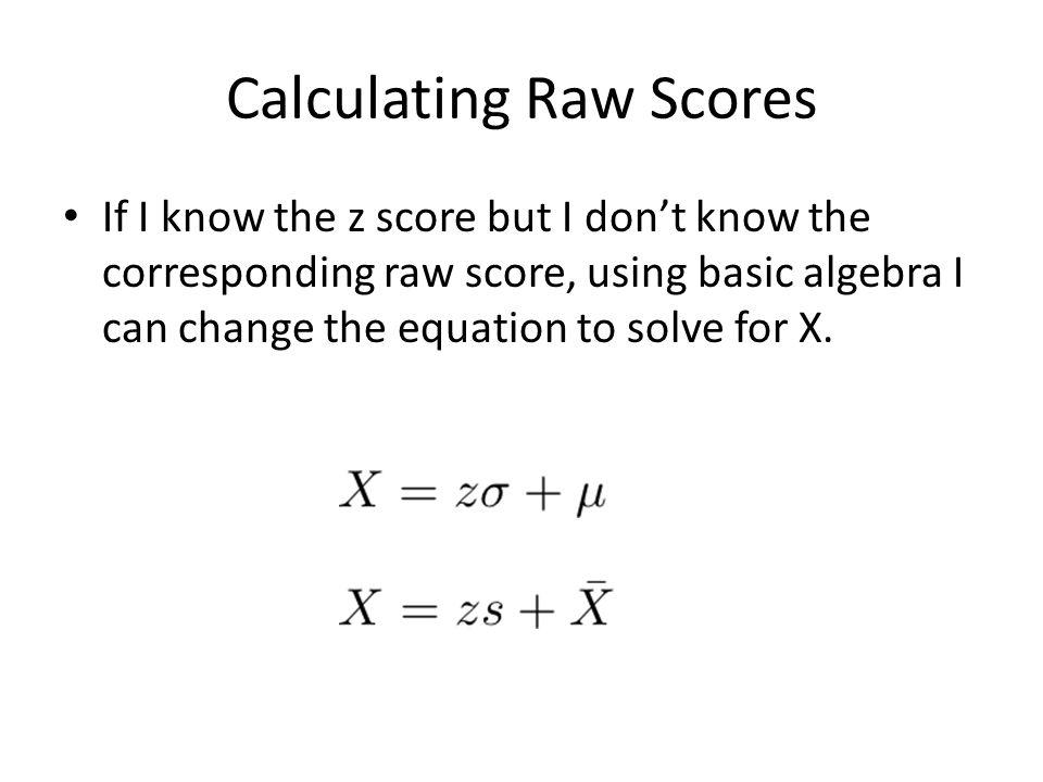 Calculating Raw Scores
