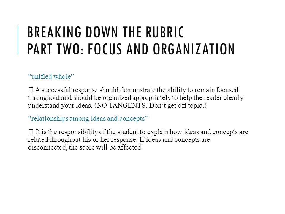 Breaking down the rubric Part two: focus and organization