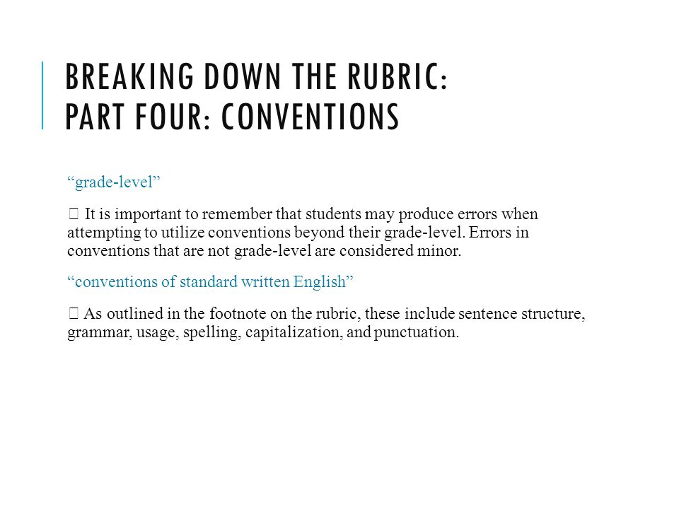Breaking down the rubric: Part four: conventions