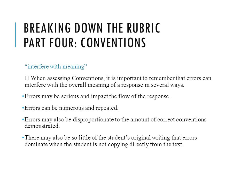 Breaking down the rubric part four: conventions