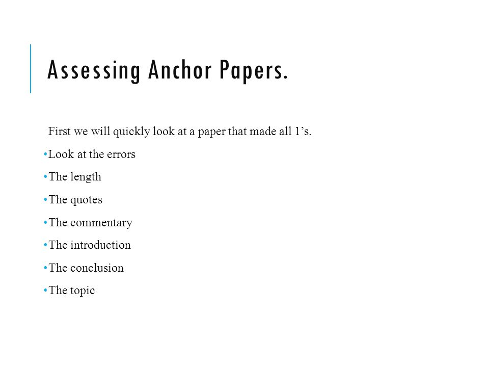 Assessing Anchor Papers.