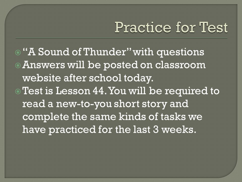 Practice for Test A Sound of Thunder with questions