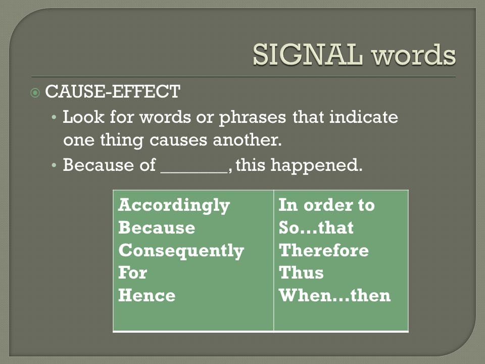 SIGNAL words CAUSE-EFFECT