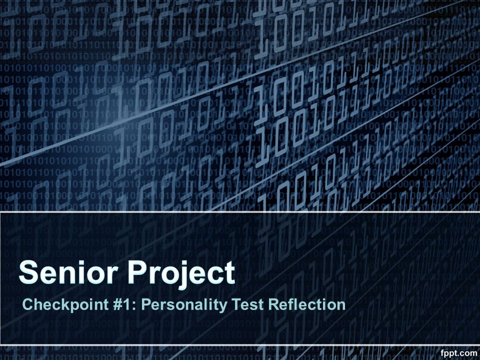 Senior Project Checkpoint #1: Personality Test Reflection