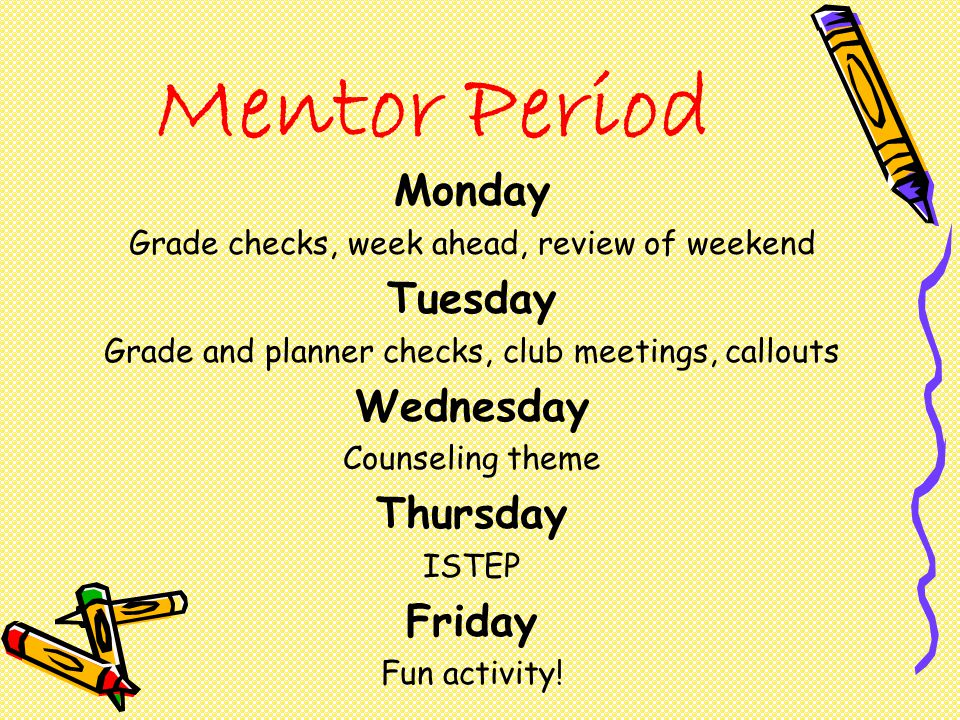 Mentor Period Monday Tuesday Wednesday Thursday Friday