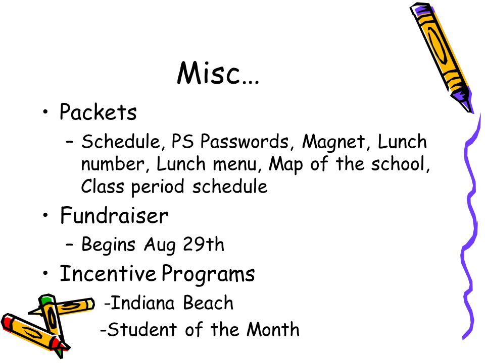 Misc… Packets Fundraiser Incentive Programs