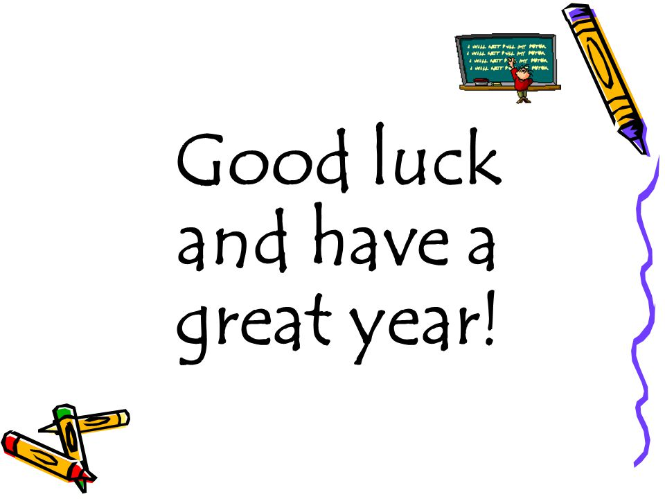 Good luck and have a great year!