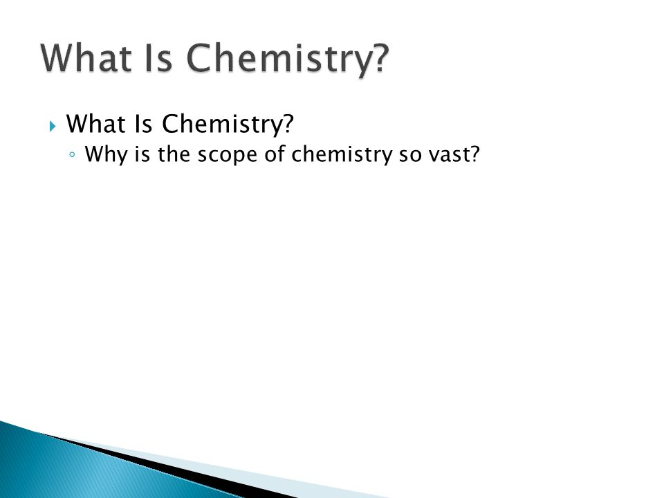 What Is Chemistry What Is Chemistry