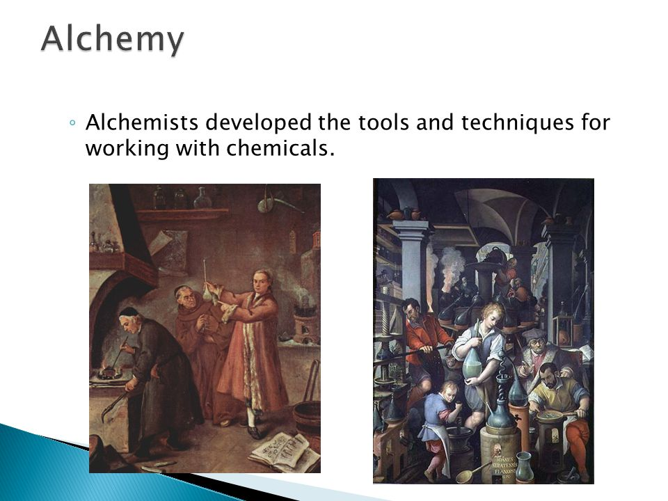 1.3 Alchemy Alchemists developed the tools and techniques for working with chemicals.